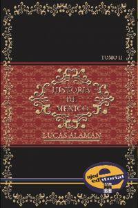 Historia de México Tomo II