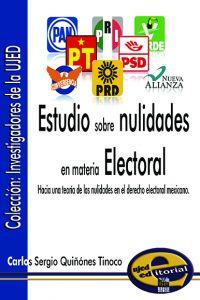 Estudio sobre nulidades en materia Electoral