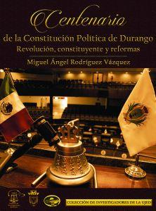El Centenario de la Constitución Politica de Durango