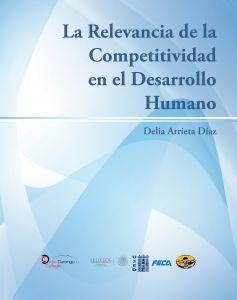 La Relevancia de la Competitividad en el Desarrollo Humano