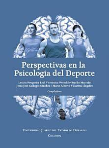 Perspectivas en la psicología del deporte: