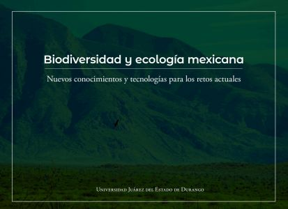 Biodiversidad y ecología mexicana